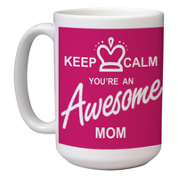15 oz Mother's Day Mug (B) Wrap
