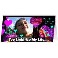 You Light Up My Life...