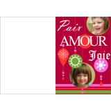 5 x 7 Paix, Amour, Joie (Pliée)