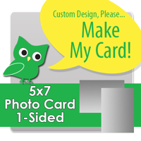 Custom 5x7 1 Sided Photo Print Single Card