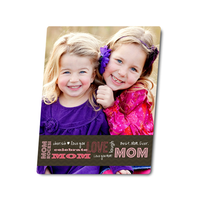 8x10 Metal for Mom