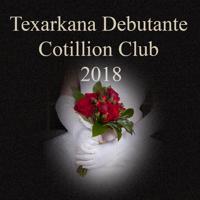 Texarkana Cottillion Club Debutantes