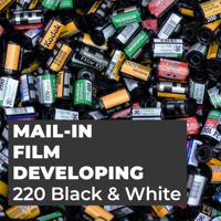 Film Developing - 220 Black & White