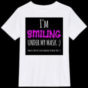 I'm Smiling...T-Shirt