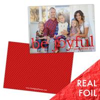 Be Joyful<br>5x7 Foil<br>Double Sided