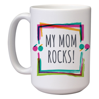 15 oz Mother's Day Mug (J)