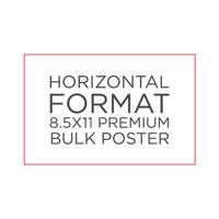 "8.5"" x 11"" Premium Bulk Poster"