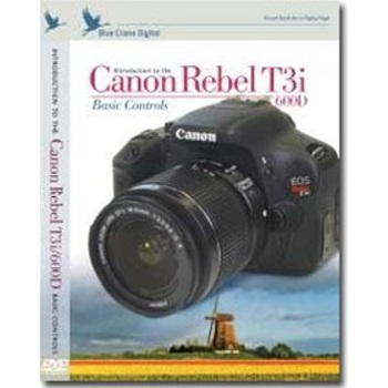 Introduction to the Canon Rebel T3i / 600D: Volume 1 - Basic Controls