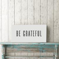 "Be Grateful 12""x24"" Canvas Print"