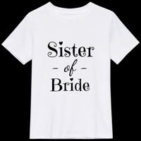 Sister of Bride - T-shirt