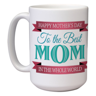 15 oz Mother's Day Mug (G)