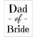 Dad of Bride - T-shirt