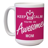 15 oz Mother's Day Mug (B)