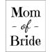Mother of Bride - T-shirt